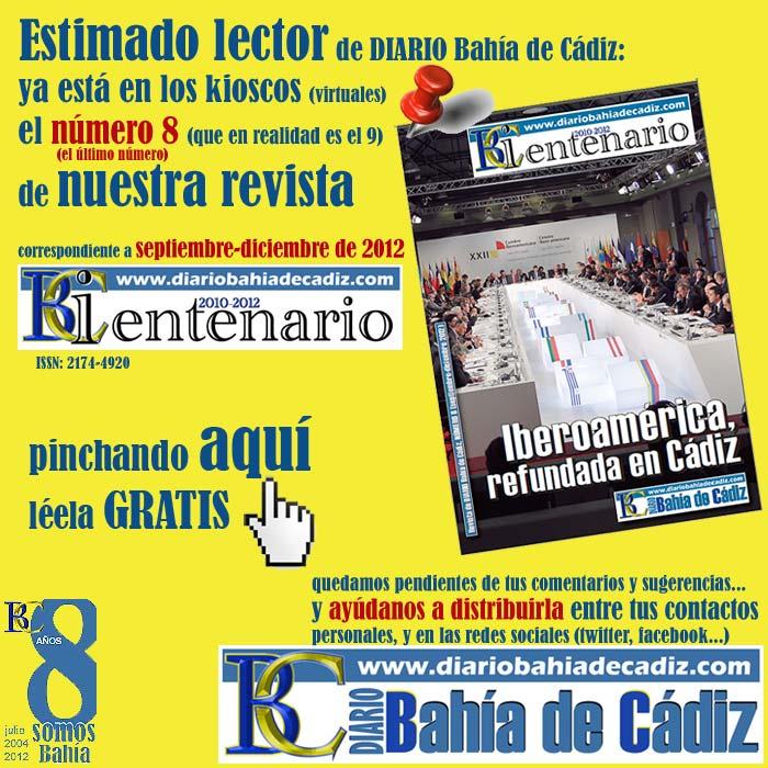 Pincha en la imagen para leer el último número, el 8, de la revista BiCentenario, editada por DIARIO Bahía de Cádiz